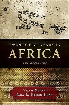 Twenty-Five Years in Africa