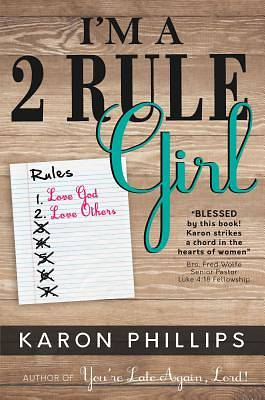 Picture of I'm a 2 Rule Girl