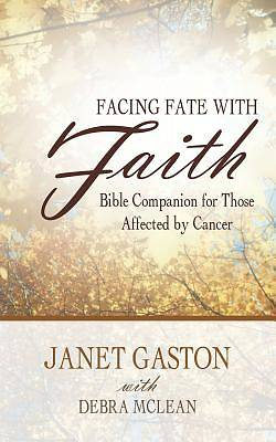 Facing Fate with Faith