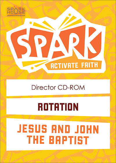 Spark Rotation Jesus and John the Baptist Director CD