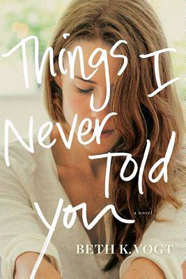 Picture of Things I Never Told You