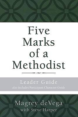 Picture of Five Marks of a Methodist: Leader Guide