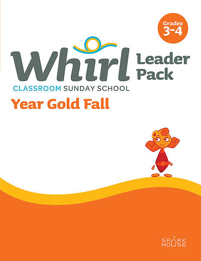 Whirl Classroom Grades 3-4 Leader Guide Year Gold Fall