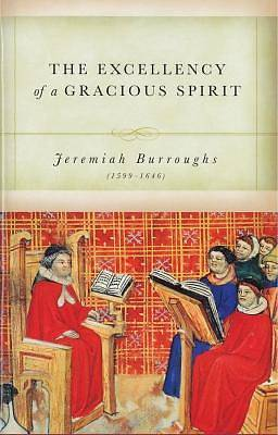 Excellency of a Gracious Spirit