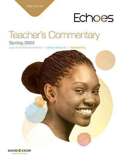 Echoes High School Teachers Commentary Spring