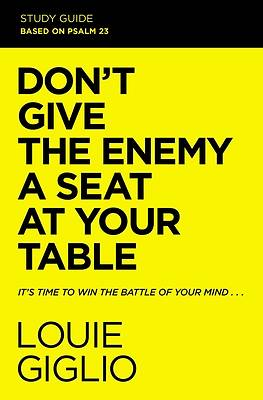 Picture of Don't Give the Enemy a Seat at Your Table Study Guide