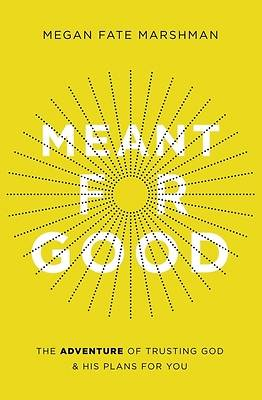 Picture of Meant for Good