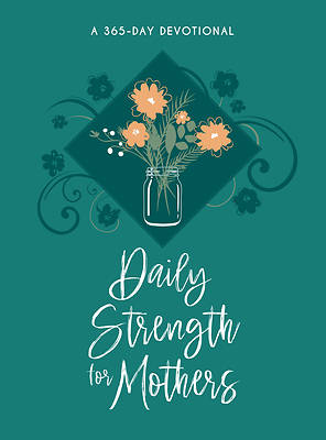 Picture of Daily Strength for Mothers