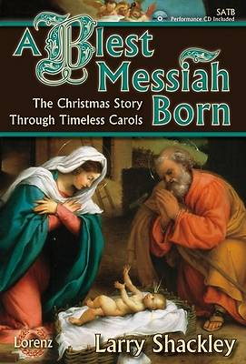 A Blest Messiah Born SATB Score with Performance CD