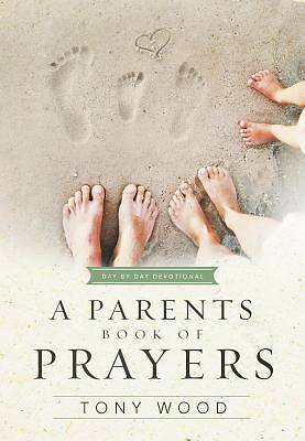 Picture of A Parents Book of Prayers
