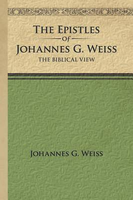 Picture of The Epistles of Johannes G. Weiss