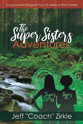 Picture of The Super Sisters Adventures