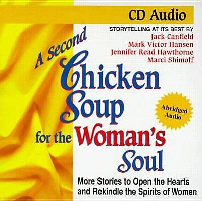 A Second Chicken Soup for the Womans Soul