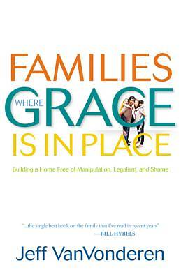 Families Where Grace Is in Place [ePub Ebook]