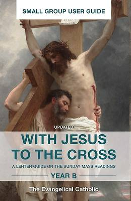 Picture of With Jesus to the Cross, Year B
