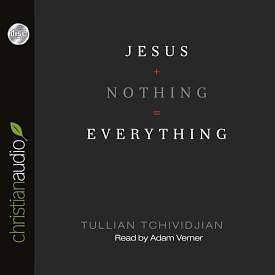 Jesus + Nothing = Everything Audiobook