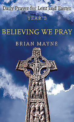 Picture of Believing We Pray