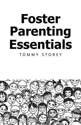 Foster Parenting Essentials