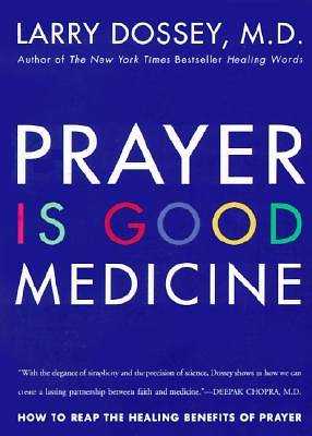 Picture of Prayer Is Good Medicine