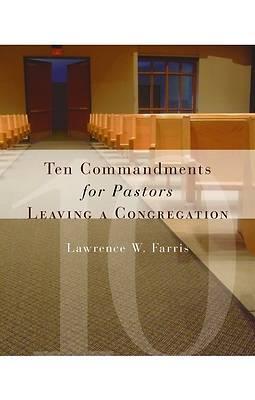 Picture of Ten Commandments for Pastors Leaving a Congregation