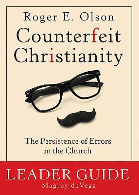 Counterfeit Christianity Leader Guide