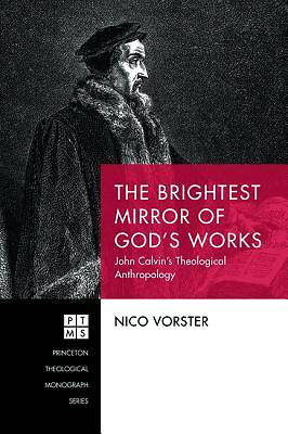 The Brightest Mirror of God's Works