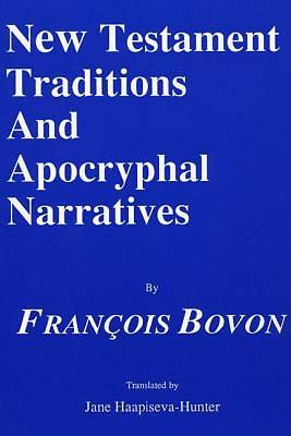 New Testament Traditions and Apocryphal Narratives
