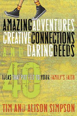 Amazing Adventures, Creative Connections and Daring Deeds