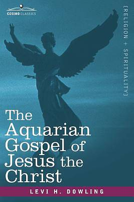 Picture of The Aquarian Gospel of Jesus the Christ