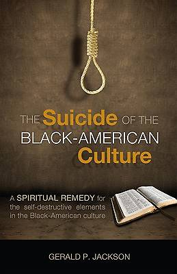 The Suicide of the Black American Culture