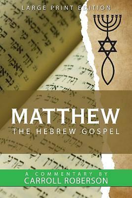 Picture of Matthew the Hebrew Gospel