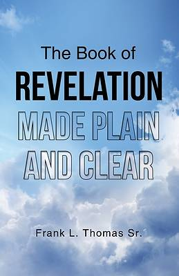 Picture of The Book of Revelation Made Plain and Clear