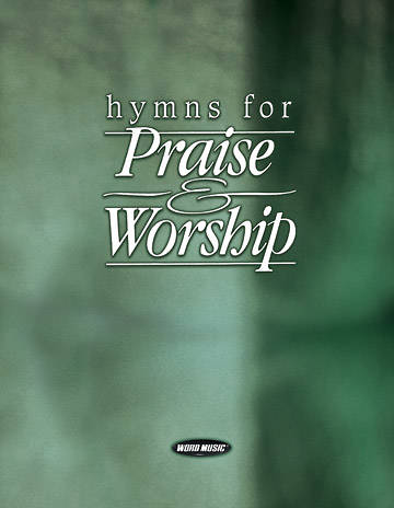 Hymns for Praise and Worship Worship Planner Edition