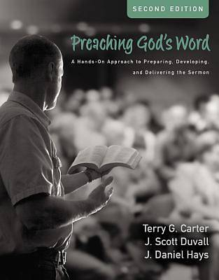 Picture of Preaching God's Word, Second Edition
