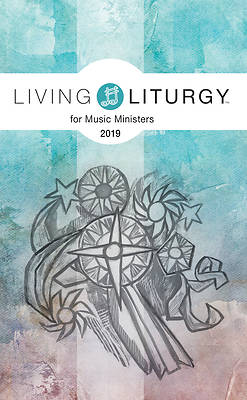 Living Liturgy(tm) for Music Ministers