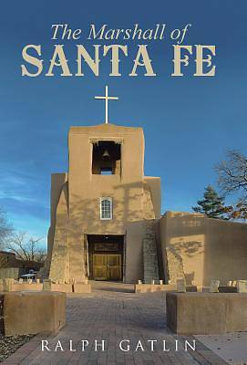 Picture of The Marshall of Santa Fe