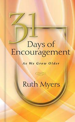 31 Days of Encouragement as We Grow Older [ePub Ebook]