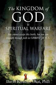 Picture of The Kingdom of God Is Spiritual Warfare