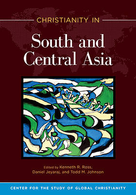 Picture of Christianity in South and Central Asia