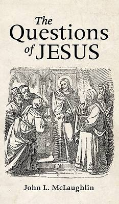 Picture of The Questions of Jesus