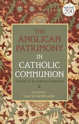 Picture of The Anglican Patrimony in Catholic Communion
