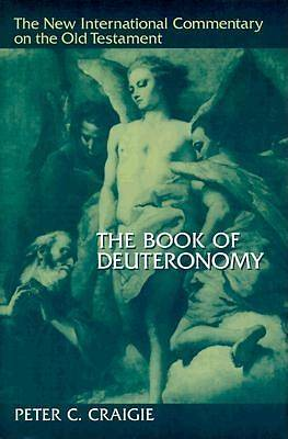 The New International Commentary on the Old Testament - Deuteronomy