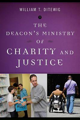 Picture of The Deacon's Ministry of Charity and Justice