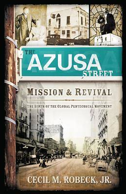 Picture of The Azusa Street Mission and Revival