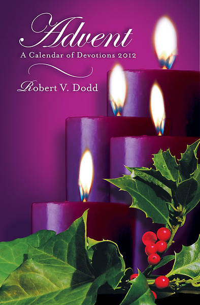 Advent A Calendar of Devotions 2012, Large Print
