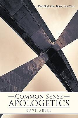 Common Sense Apologetics
