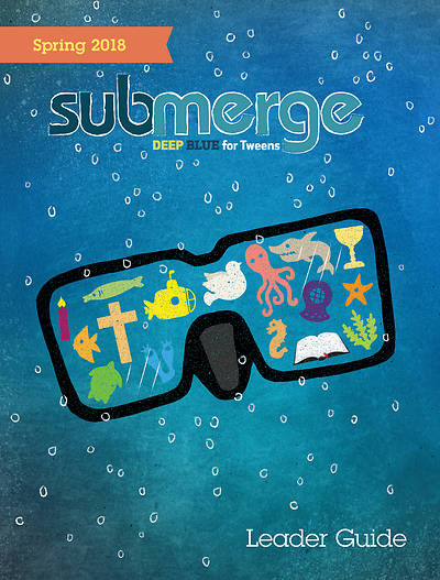 Submerge Leader Guide Download Spring 2018