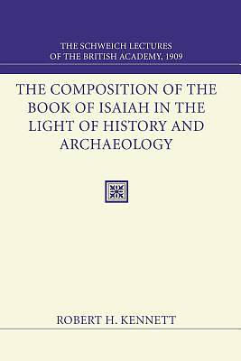 Picture of Composition of the Book of Isaiah in the Light of History and Archaeology