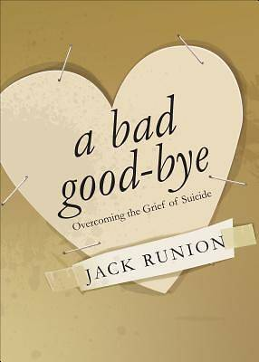 A Bad Good-Bye