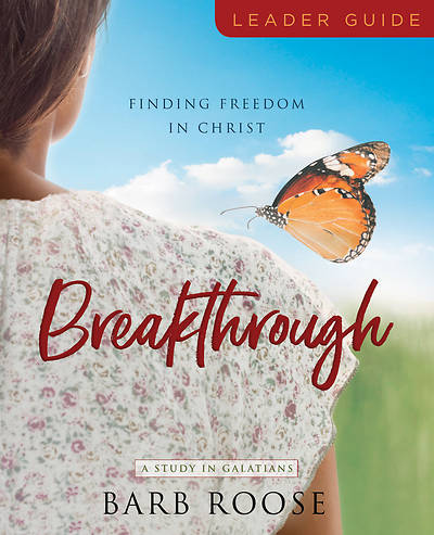 Picture of Breakthrough - Women's Bible Study Leader Guide
